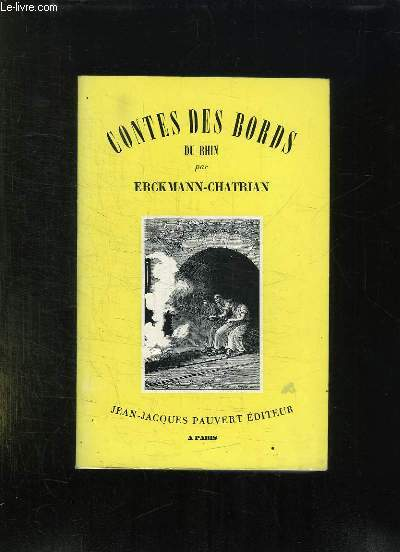 CONTES ET ROMAND NATIONAUX ET POPULAIRE TOME VII: MAITRE DANIEL ROCK, CONTES DES BORDS DU RHIN, L OEIL INVISIBLE ET AUTRES CONTES.