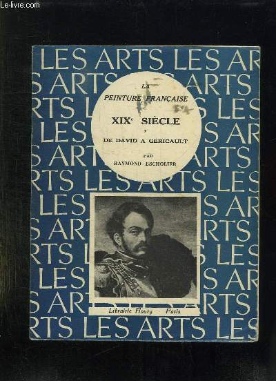 2 TOMES. LA PEINTURE FRANCAISE XIX SIECLE. TOME 1: DE DAVID A GERICAULT. TOME 2: INGRES, DELACROIX, DAUMIER, COROT.