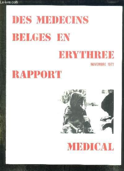 DES MEDECINS BELGES EN ERYTHREE. RAPPORT NOVEMBRE 1977.