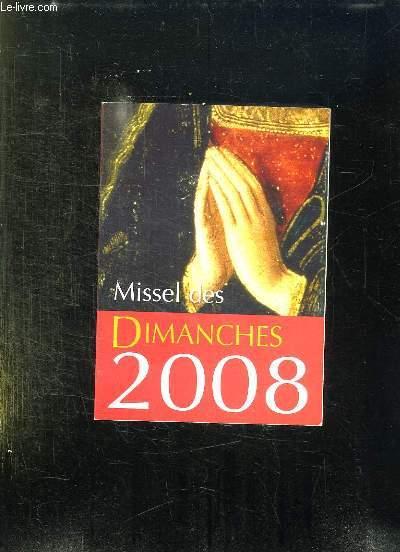 MISSEL DES DIMANCHES 2008. ANNEE LITURGIQUE DU 2 DECEMBRE 2007 AU 29 NOVEMBRE 2008. LECTURES DE L ANNEE A.