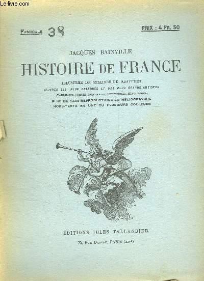 HISTOIRE DE FRANCE FASCICULE N° 38.
