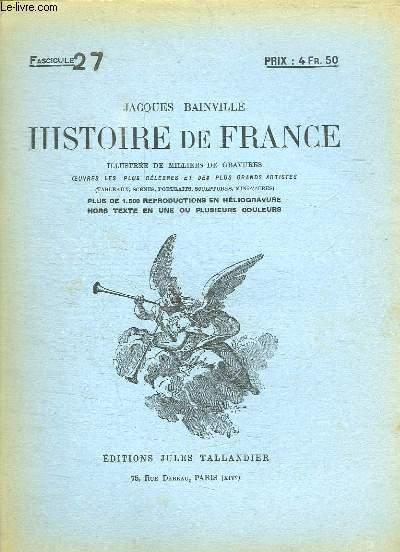 HISTOIRE DE FRANCE FASCICULE N° 27.