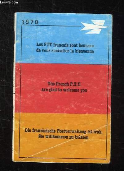 BROCHURE PTT. LES PTT FRANCAIS SONT HEUREUX DE VOUS SOUHAITER LA BIENVENUE.