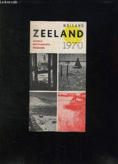 CATALOGUE. ZEELAND HOTELS, RESTAURANT, PENSIONS 1970. TEXTE EN HOLLANDAIS.