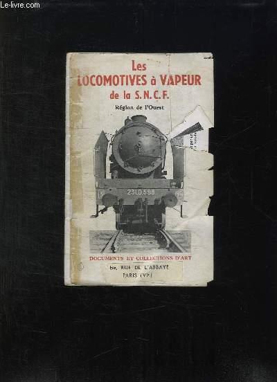 LES LOCOMOTIVES A VAPEUR DE LA SNCF REGION DE L OUEST.