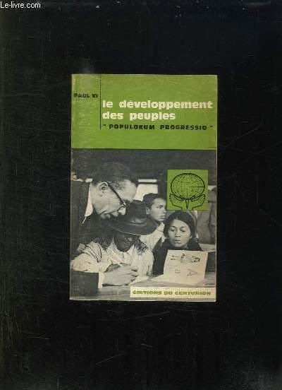 LE DEVELOPPEMENT DES PEUPLES. POPULORUM PROGRESSIO. ENCYCLIQUE DU 26 MARS 1967.