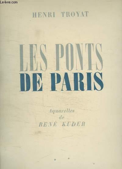 LES PONTS DE PARIS. INCOMPLET. MANQUE LES AQUARELLES.