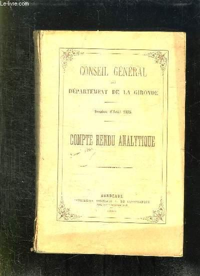 CONSEIL GENERAL DU DEPARTEMENT DE LA GIRONDE SESSION D AOUT 1895. COMPTE RENDU ANALYTIQUE.