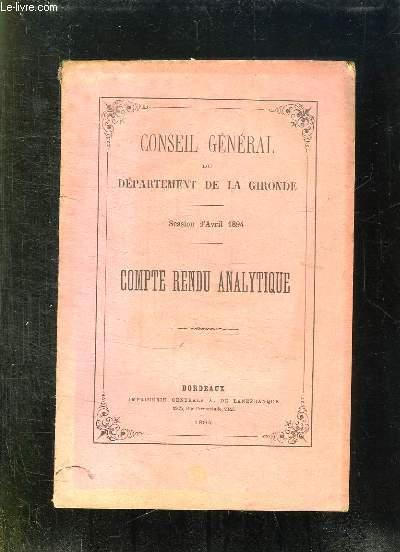 CONSEIL GENERAL DU DEPARTEMENT DE LA GIRONDE SESSION D AVRIL 1894. COMPTE RENDU ANALYTIQUE.