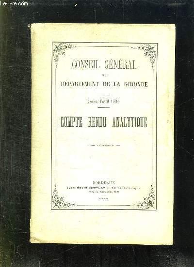 CONSEIL GENERAL DU DEPARTEMENT DE LA GIRONDE SESSION D AVRIL 1884. COMPTE RENDU ANALYTIQUE.