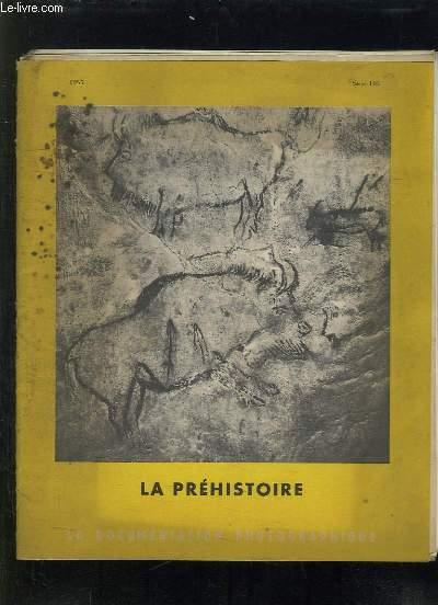 LA DOCUMENTATION PHOTOGRAPHIQUE N° 146. 1955. LA PREHISTOIRE.