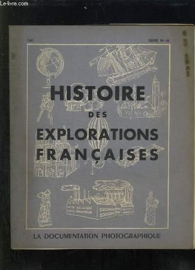 LA DOCUMENTATION FRANCAISES N° 69. 1951. HISTOIRE DES EXPLORATIONS FRANCAISES.