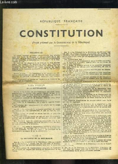 CONSTITUTION. PROJET PRESENTE PAR LE GOUVERNEMENT DE LA REPUBLIQUE.
