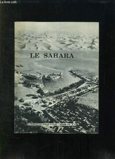 LA DOCUMENTATION ILLUSTREE N° 96 DECEMBRE 1954. LE SAHARA.