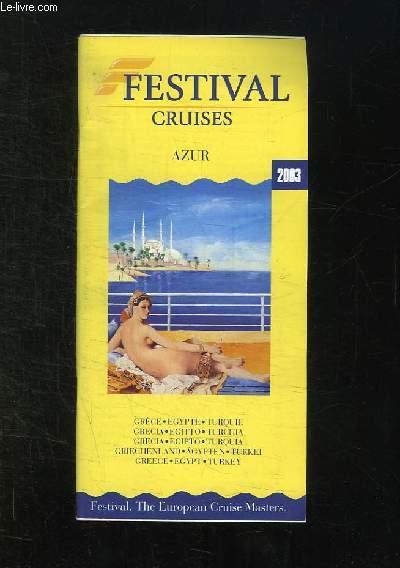 FESTIVAL CRUISES AZUR 2003. GRECE EGYPTE TURQUIE. GUIDE EN ANGLAIS, ESPAGNOL, FRANCAIS ET ALLEMAND.