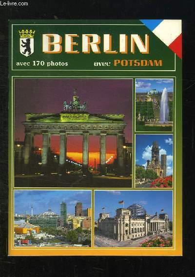 METROPOLE UNIVERSELLE BERLIN AVEC POTSDAM.