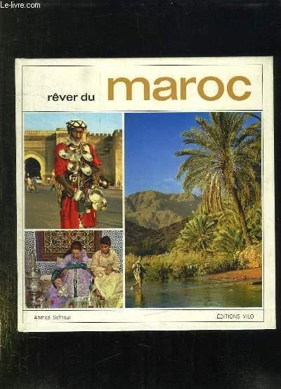 REVER DU MAROC.