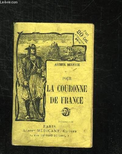POUR LA COURONNE DE FRANCE. REINE ET MERE.