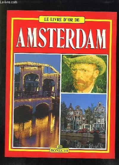 LE LIVRE D OR D AMSTERDAM.