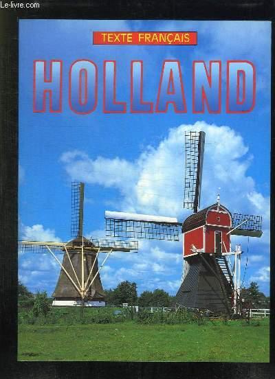 HOLLAND. TEXTE FRANCAIS.