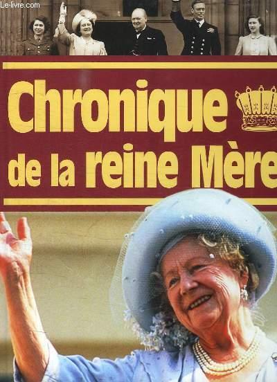 CHRONIQUE DE LA REINE MERE.