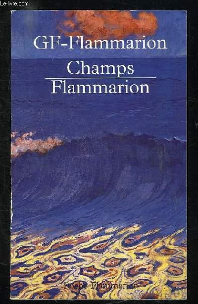 CATALOGUE. GF FLAMMARION CHAMPS FLAMMARION.