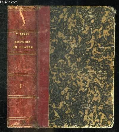 HISTOIRE DE FRANCE. NOUVELLE EDITION TOME 1.
