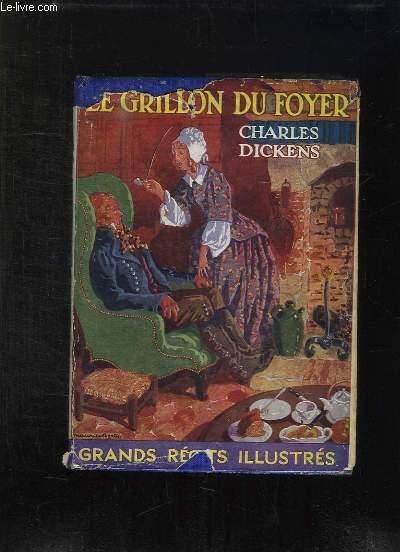 LE GRILLON DU FOYER SUIVI DE CANTIQUE DE NOEL.