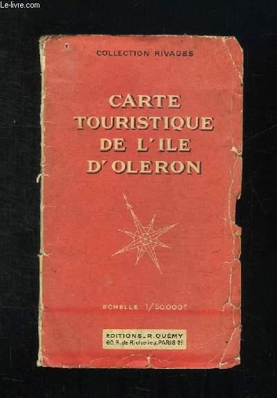 CARTE TOURISTIQUE DE L ILE D OLERON. 1/50000e.
