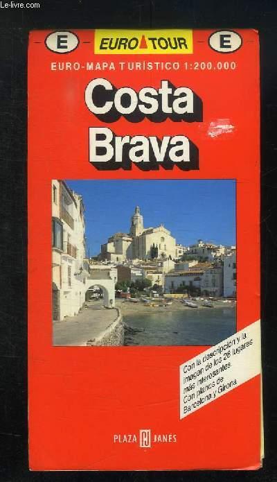 EUROMAPA TURISTICO 1/20000. COSTA BRAVA. EN ESPAGNOL.