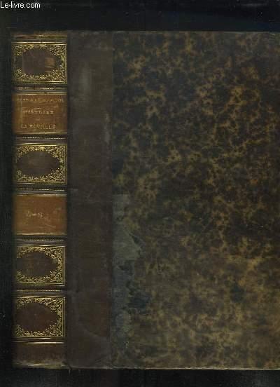 TOME 5 ET 6 EN UN SEUL VOLUME. HISTOIRE DE LA BASTILLE DEPUIS SA FONDATION 1374 JUSQU AU SA DESTRUCTION 1789.