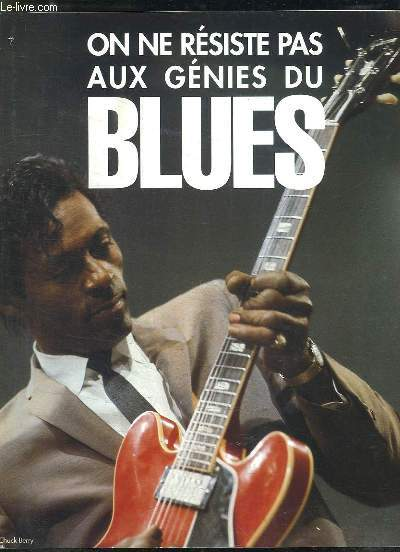 BROCHURE. ON NE RESISTE PAS AUX GENIES DU BLUES.
