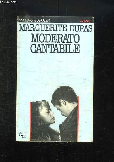MODERATO CANTABILE SUIVI DE MODERATO CANTABILE ET LA PRESSE FRANCAISE.