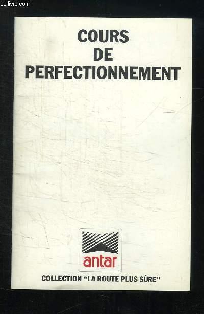 COURS DE PERFECTIONNEMENT.