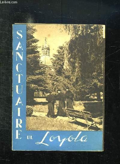 SANCTUAIRE DE LOYOLA.