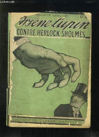 AVENURES EXTRAORDINAIRES D ARSENE LUPIN. ARSENE LUPIN CONTRE HERLOCK SHOLMES.