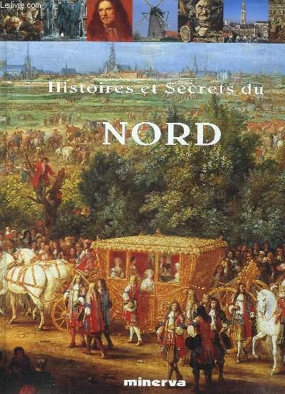 HISTOIRES ET SECRETS DU NORD.