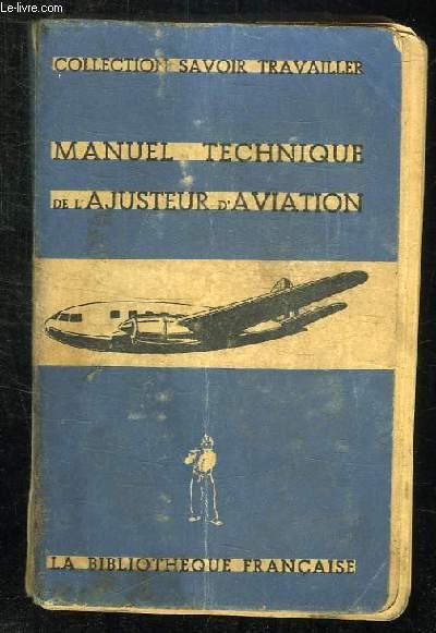MANUEL TECHNIQUE DE L AJUSTEUR D AVIATION.