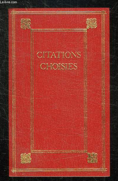 CITATIONS CHOISIES.