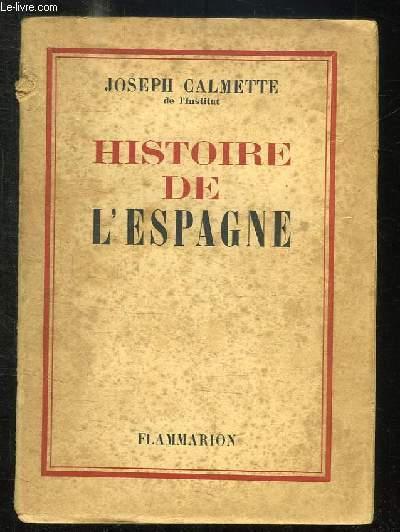 HISTOIRE DE L ESPAGNE.