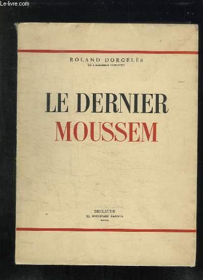 LE DERNIER MOUSSEM.