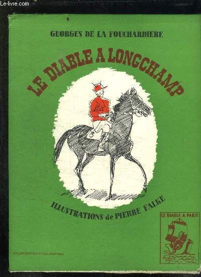 LE DIABLE A LONGCHAMP.