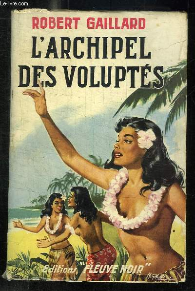 L ARCHIPEL DES VOLUPTES.