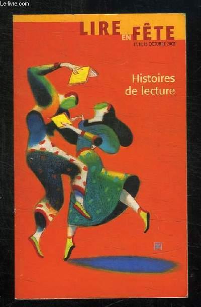 LIRE EN FETE. HISTOIRE DE LECTURE. 17 / 18 / 19 OCTOBRE 2003.