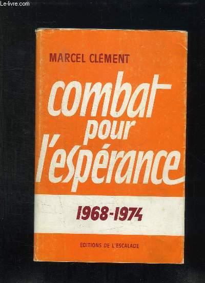 COMBAT POUR L ESPERANCE.