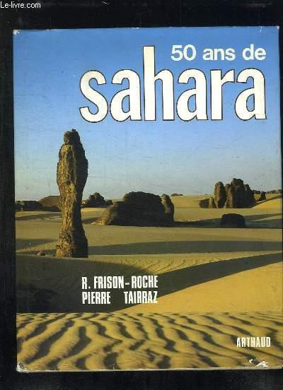 50 ANS DE SAHARA.