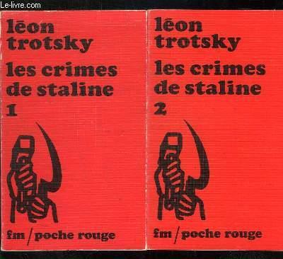 2 TOMES. LES CRIMES DE STALINE .