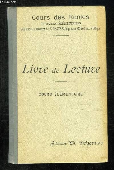 LIVRE DE LECTURE COURS ELEMENTAIRE. 5em EDITION.