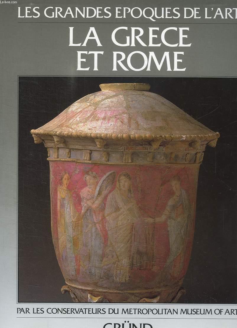LA GRECE ET ROME.