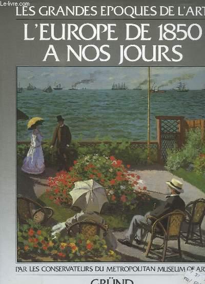L EUROPE DE 1850 A NOS JOURS.